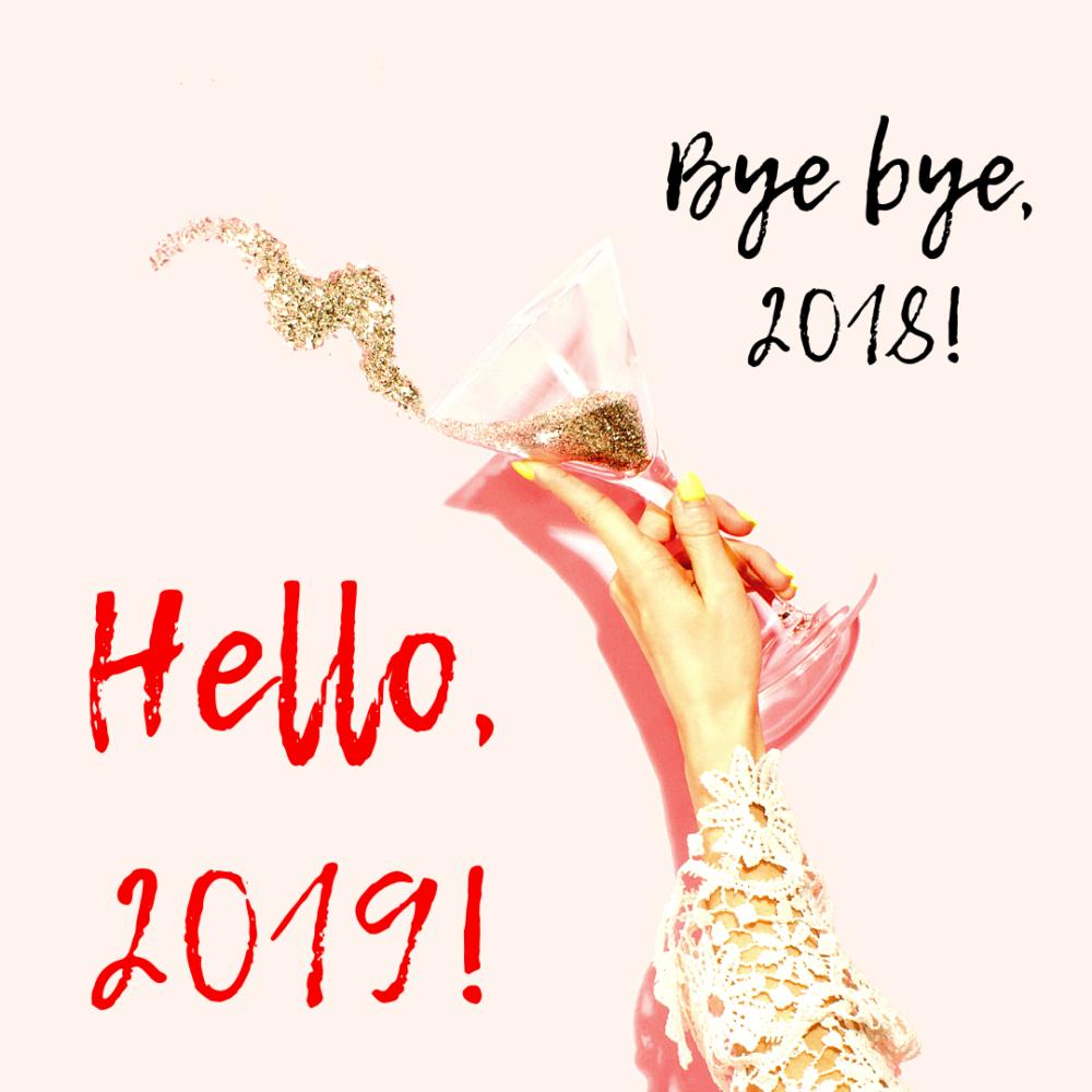 Bye 2019....Hello, 2019!